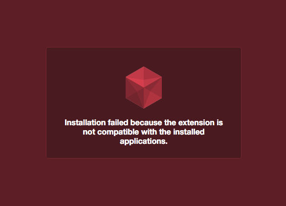 Error_extension_is_not_compatible_with_the_installed_application.png